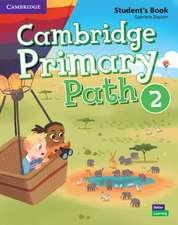 Cambridge Primary Path Level 2 Student's Book with Creative Journal American English
