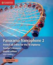 Panorama francophone 2 Teacher's Resource with Cambridge Elevate