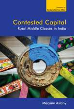 Contested Capital: Rural Middle Classes in India