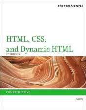 New Perspectives on HTML, CSS, and Dynamic HTML