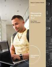 Discovering the Internet:  Complete Concepts and Techniques. Gary B. Shelly, H. Albert Napier, Ollie Rivers