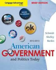 Schmidt, S: Cengage Advantage Books: American Goverment and