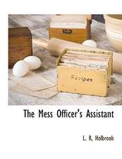The Mess Officer's Assistant
