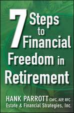 Seven Steps to Financial Freedom in Retirement