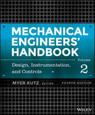 Mechanical Engineers′ Handbook, Volume 2: Design, Instrumentation, and Controls