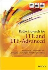 Radio Protocols for LTE and LTE–Advanced