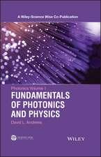 Photonics, Volume 1: Fundamentals of Photonics and Physics