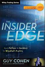 The Insider Edge: How to Follow the Insiders for Windfall Profits