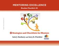 Strategies and Checklists for Mentors: Mentoring Excellence Toolkit #1