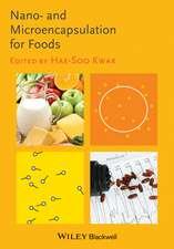 Nano– and Microencapsulation for Foods