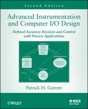 Advanced Instrumentation and Computer I/O Design: Defined Accuracy Decision, Control, and Process Applications