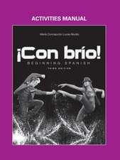 ¡Con brío!: Beginning Spanish, Activities Manual