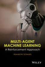 Multi–Agent Machine Learning: A Reinforcement Approach