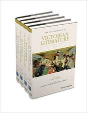 The Encyclopedia of Victorian Literature: 4 Volume Set