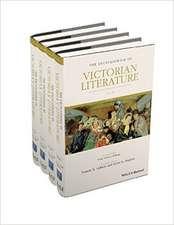The Encyclopedia of Victorian Literature: 4 Volume Set