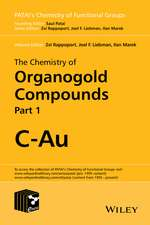 The Chemistry of Organogold Compounds, 2 Volume Set