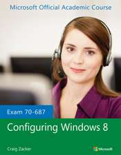 Exam 70–687 Configuring Windows 8