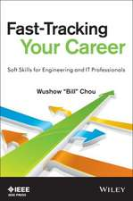 Fast–Tracking Your Career: Soft Skills for Engineering and IT Professionals