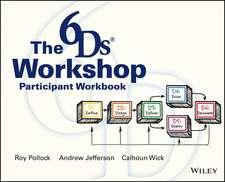 The 6Ds Workshop Live Workshop Participant Workbook