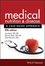 Medical Nutrition and Disease: A Case-Based Approach