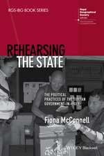 Rehearsing the State: The Political Practices of the Tibetan Government–in–Exile