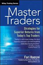 Master Traders: Strategies for Superior Returns from Today′s Top Traders