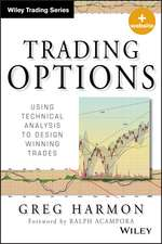 Trading Options: Using Technical Analysis to Design Winning Trades + Website