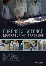 Forensic Science Education and Training: A Tool–kit for Lecturers and Practitioner Trainers