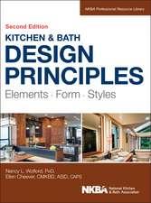 Kitchen and Bath Design Principles: Elements, Form, Styles