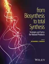 From Biosynthesis to Total Synthesis: Strategies and Tactics for Natural Products