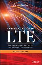 An Introduction to LTE: LTE, LTE–Advanced, SAE, VoLTE and 4G Mobile Communications