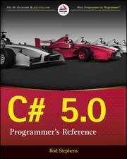 C# 5.0 Programmer′s Reference