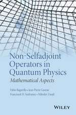 Non–Selfadjoint Operators in Quantum Physics: Mathematical Aspects