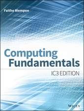Computing Fundamentals: IC3 Edition