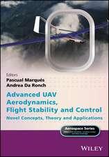 Advanced UAV Aerodynamics, Flight Stability and Control