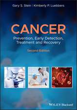Cancer: Prevention, Early Detection, Treatment and Recovery
