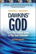 Dawkins′ God: From The Selfish Gene to The God Delusion