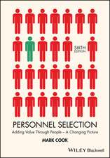 Personnel Selection: Adding Value Through People – A Changing Picture