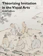 Theorizing Imitation in the Visual Arts: Global Contexts