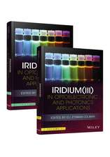 Iridium(III) in Optoelectronic and Photonics Applications: 2 Volume Set