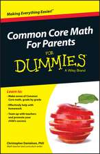 Common Core Math for Parents for Dummies with Videos Online:  The Physics of Everyday Life