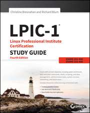 LPIC–1: Linux Professional Institute Certification Study Guide 5e: Exam 101–500 and Exam 102–500