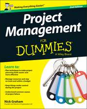 Project Management for Dummies - UK:  Theory and Practice