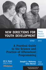 A Practical Guide to the Science and Practice of Afterschool Programming: New Directions for Youth Development, Number 144