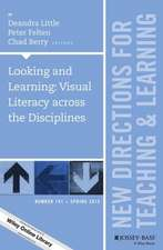 Looking and Learning: Visual Literacy across the Disciplines: New Directions for Teaching and Learning, Number 141
