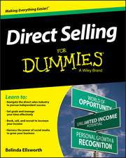 Direct Selling for Dummies:  Beat Accelerating Customer Expectations