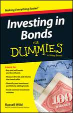 Investing in Bonds for Dummies:  A Practitioner's Guide to Strategic Thinking