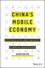 China′s Mobile Economy: Opportunities in the Largest and Fastest Information Consumption Boom