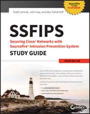 SSFIPS Securing Cisco Networks with Sourcefire Intrusion Prevention System Study Guide: Exam 500–285
