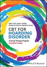 CBT for Hoarding Disorder: A Group Therapy Program Therapist′s Guide